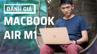 Đánh giá Macbook Air M1 | Tinh tế