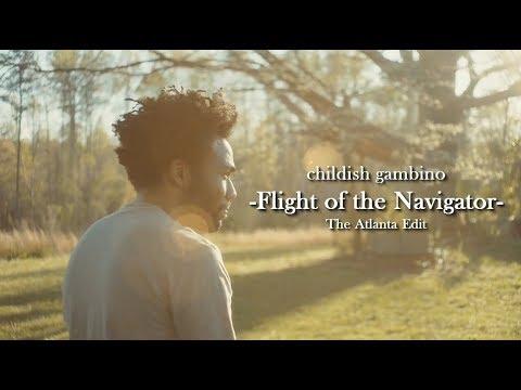 childish gambino - I. Flight of the Navigator (Atlanta edit).mkv