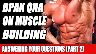 Ben Pakulski Answers Muscle Building Facebook Questions (PART 2)