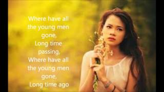 Where have all the flowers gone by Joan Baez (cover) with lyrics