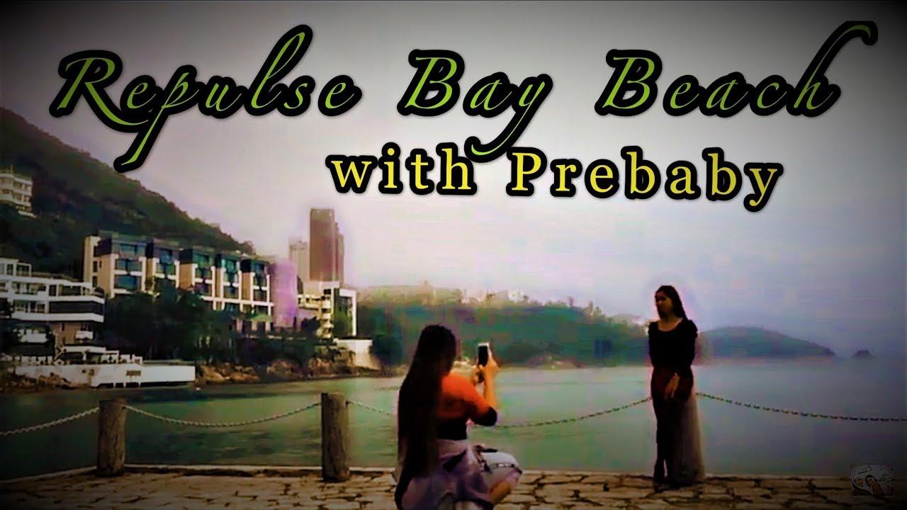 Vlog04: Tambay ulit sa Repulse Bay Beach during pahinga day with My Prebaby