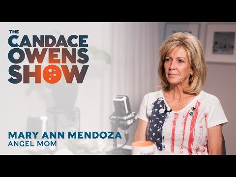 The Candace Owens Show:  Mary Ann Mendoza