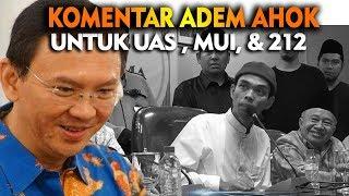 """Download lagu KOMENTAR AHOK INI PERMALUKAN SOMAD , MUI & UMAT 212 """" TEDUH ADEM """""""
