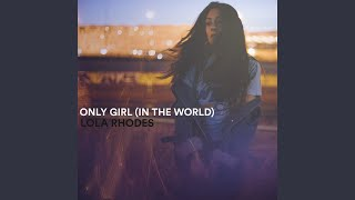 Play Only Girl (In The World)