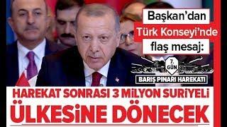 Son Dakika: Başkan Erdoğan'dan Flaş Açıklama; ''3 Milyon Suriyeli Ülkesine Dönecek!'' / A Haber