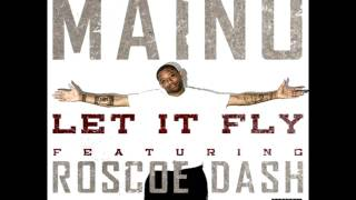 Maino Let It Fly feat Roscoe Dash Instrumnetal with DL link.mp3