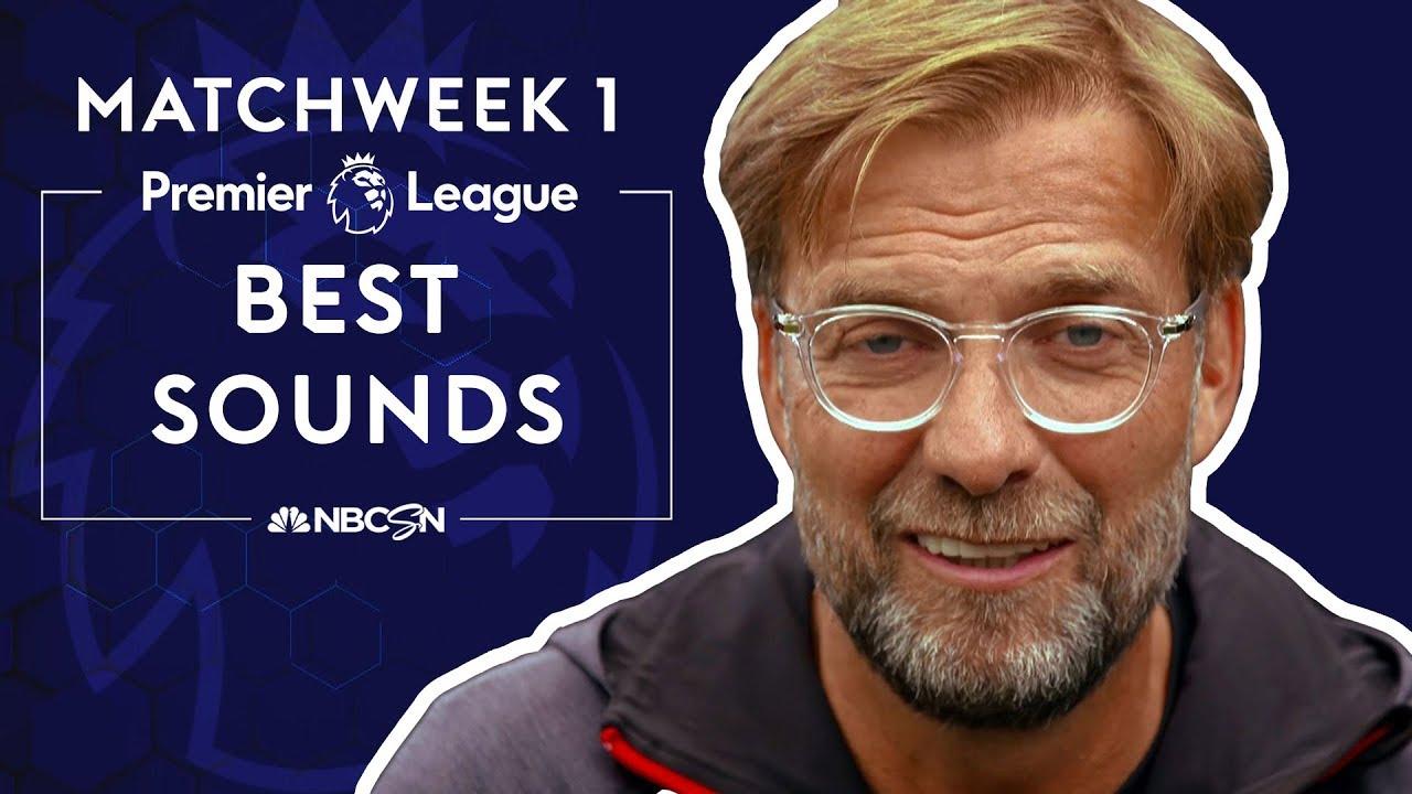 Best sounds from Premier League 2019/20 Matchweek 1 | NBC Sports