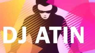 Dj Atin- Party MIX