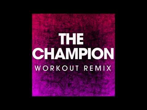 The Champion (Remix)