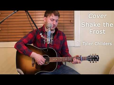 Shake the Frost by Tyler Childers - Guitar Cover - Evan Rotary