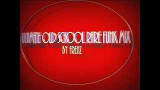Ultimate Old School Funk Mix 1