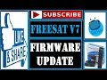 Freesat V7 HD Firmware Update In 3 Steps || Freesat V7 HD Firmware Update || By Satstar