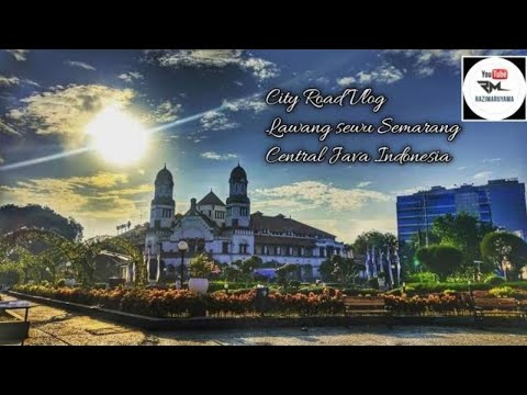 city-road-vlog-|lawang-sewu-to-semarang-old-city|-#lawangsewu-#kotalama-#semarang-#centraljava