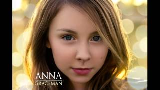Watch Anna Graceman The Only One video