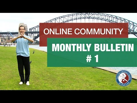 Monthly Video Bulletin #1 (October 2017) | Tai Chi for Health - Online Global Community