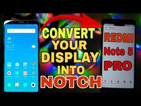 Get The IPhone X Notch On Any SmartPhone | NOTCH Display For Any Android Phone | Mi Note 5 Pro NOTCH