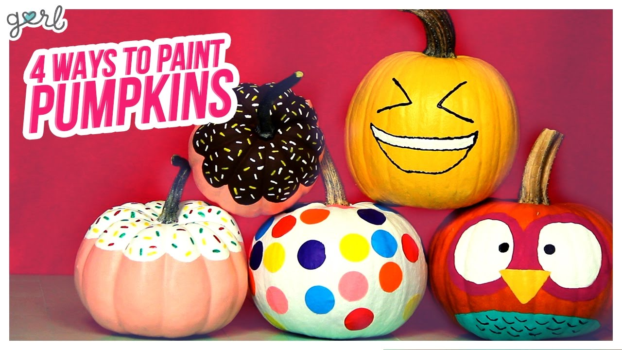 Gurl 4 Cute Ways To Paint A Pumpkin