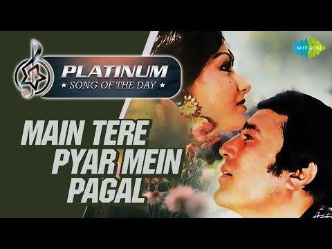 platinum-song-of-the-day-|-main-tere-pyar-mein-pagal-|-मैं-तेरे-प्यार-में-पागल|-20th-june-|-rj-ruchi