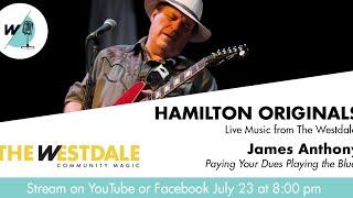 Hamilton Originals: James Anthony