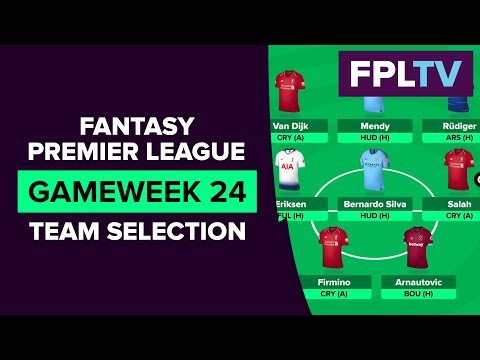 Team Selection & Transfers | FPL GAMEWEEK 24 | FANTASY PREMIER LEAGUE