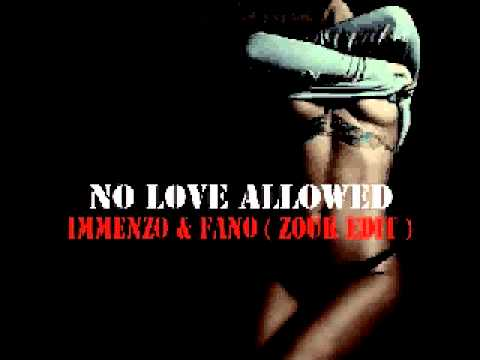 Rihanna No Love Allowed ( Immenzo & Fano Zouk Edit )