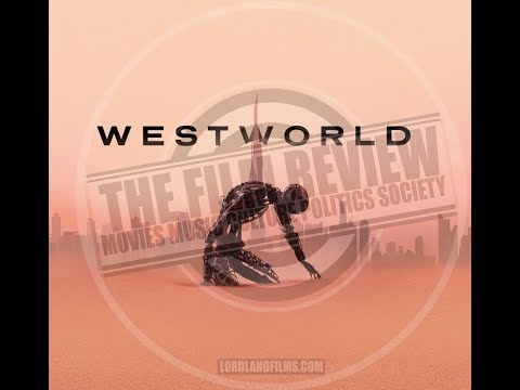 WEST WORLD 3: NEW WORLD REVIEW | #TFRPODCASTLIVE EP128 | LORDLANDFILMS.COM