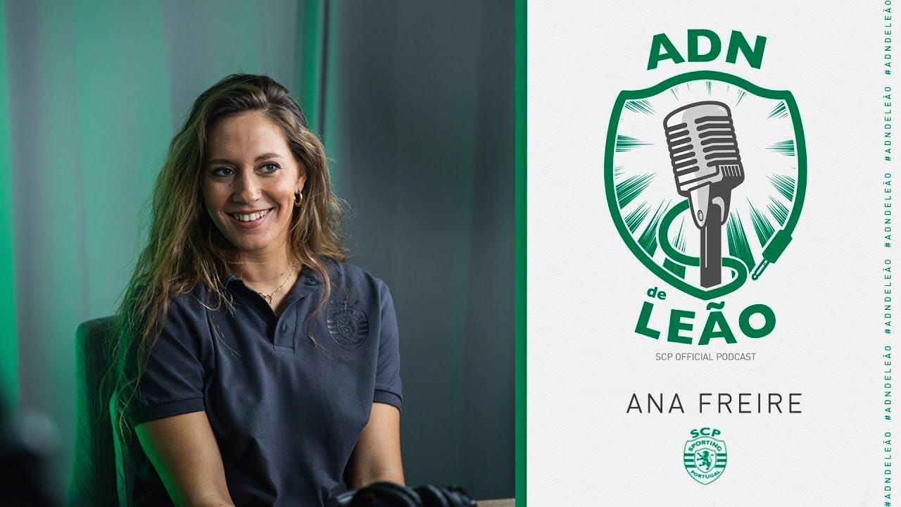 Download ADN de Leão | Episódio 36: Ana Freire