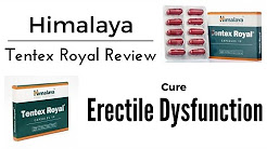 Himalaya Tentex Royal Review | Cure Sexual Weakness And Erectile Dysfunction