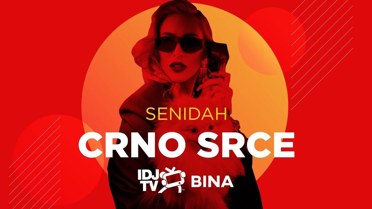 SENIDAH - CRNO SRCE (LIVE @ IDJTV BINA)