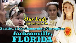 ICPI Our Lady of Fatima,  Basilica of the Immaculate Conception, Jacksonville, FL USA Mar 3 5, 2017
