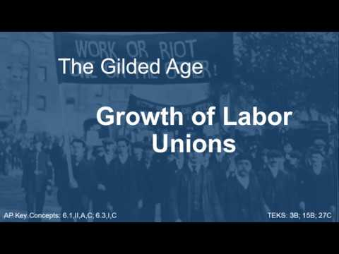 The Gilded Age   Labor Unions