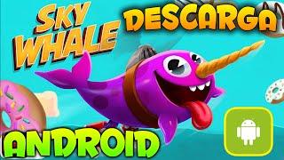 Sky Whale - El Mejor Juego Android De Abril 2016 -Descarga Gratis