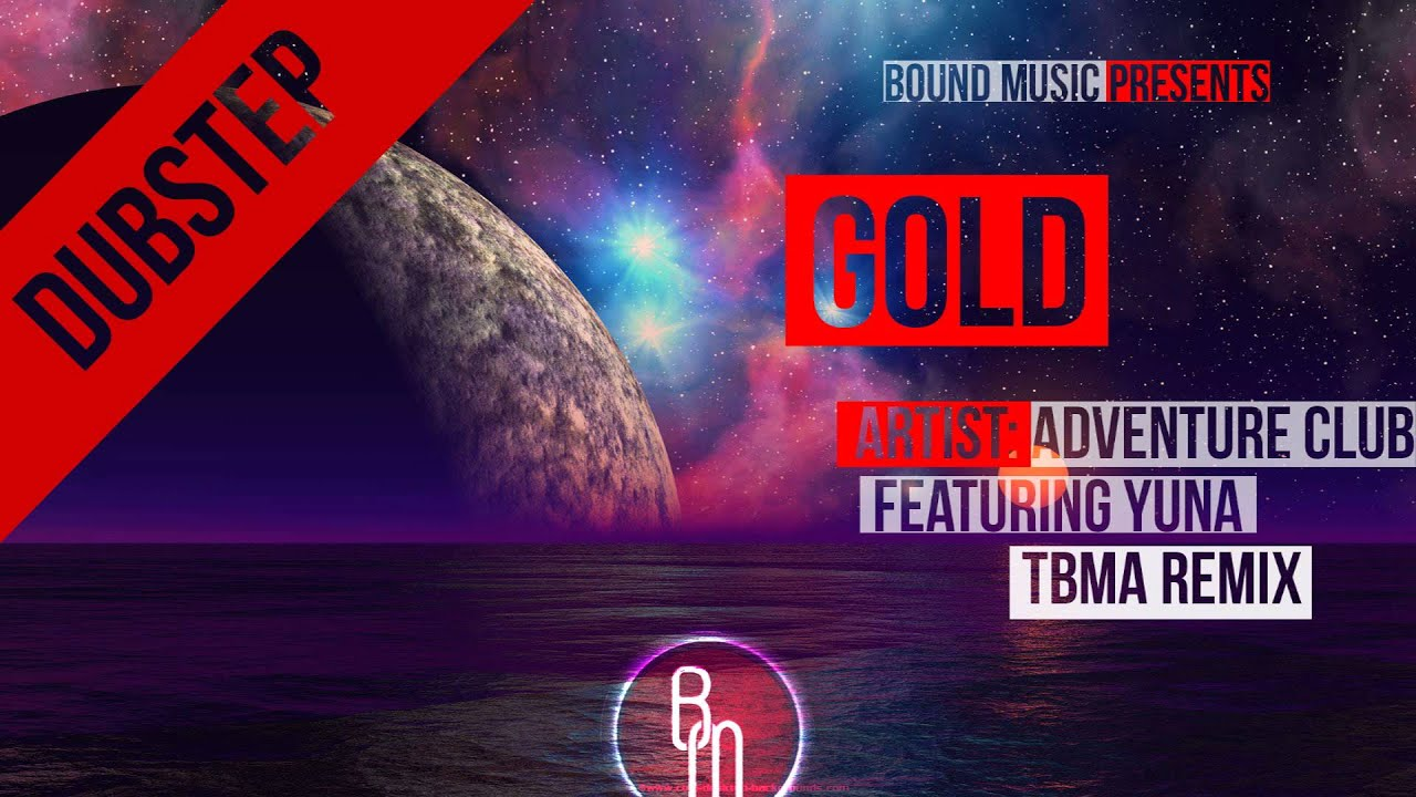 Adventure Club Ft Yuna Gold Tbma Remix Youtube