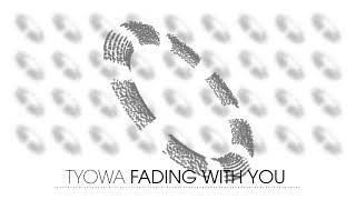 Tyowa - Fading With You (Electro House | plasma.digital)