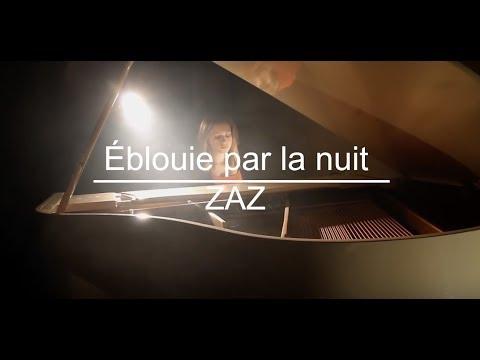 Éblouie par la nuit - ZAZ (cover)
