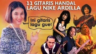 11 GITARIS HANDAL LAGU NIKE ARDILLA