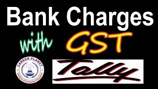 Bank Charges Entry with GST in Tally ERP 9 Part-30(Hindi)|Tally GST Bank Charges Entries