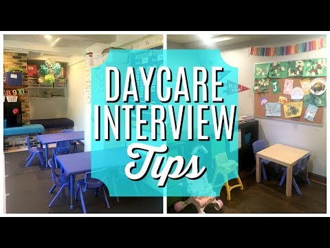 Daycare Interview Tips | CHILD CARE PROVIDER TIPS