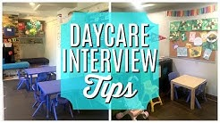 Daycare Interview Tips   CHILD CARE PROVIDER TIPS