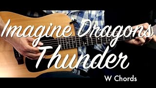 Imagine Dragons - Thunder Guitar Tutorial Lesson/Guitar Cover w Chords  How To Play Easy Videos