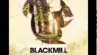 Blackmill - Spirit of Life