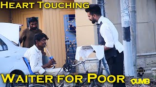 Waiter Giving Food To Homeless | Dumb Pranks |