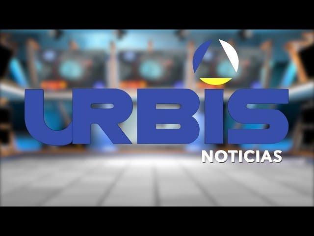 Hoy en UrbisTV Noticias 17 de Septiembre del 2019