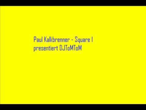 Paul Kalkbrenner - Square 1