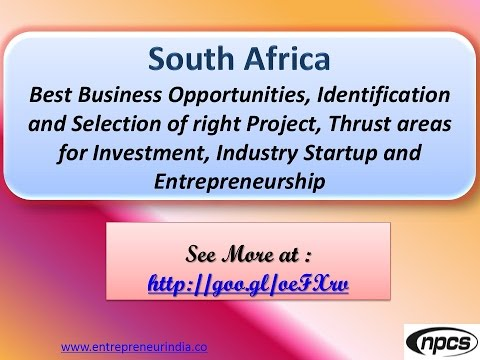 South Africa - Best Business Opportunities, Industry Startup and Entrepreneurship