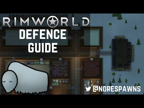 RimWorld Guide - Defence (Raiders, Wild Animals & Bunkers)