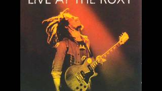 Bob Marley - Get Up Stand Up, No More Trouble, War (live at roxy