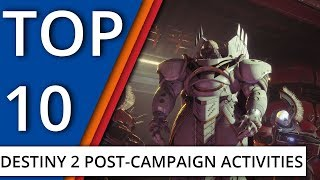 Top 10: Things to do after the Destiny 2 campaign