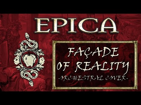 EPICA - Façade of Reality (Orchestral Cover)