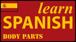 Parts of the body in Spanish | Spanish Lessons for Learners